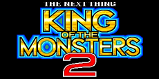 King of the Monsters 2 Guide