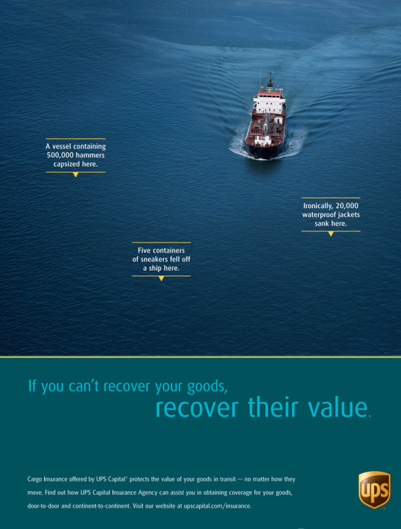 Print Ad for UPS Capital Cargo Insurance. (Yes, stuff ends up at the bottom of the ocean)