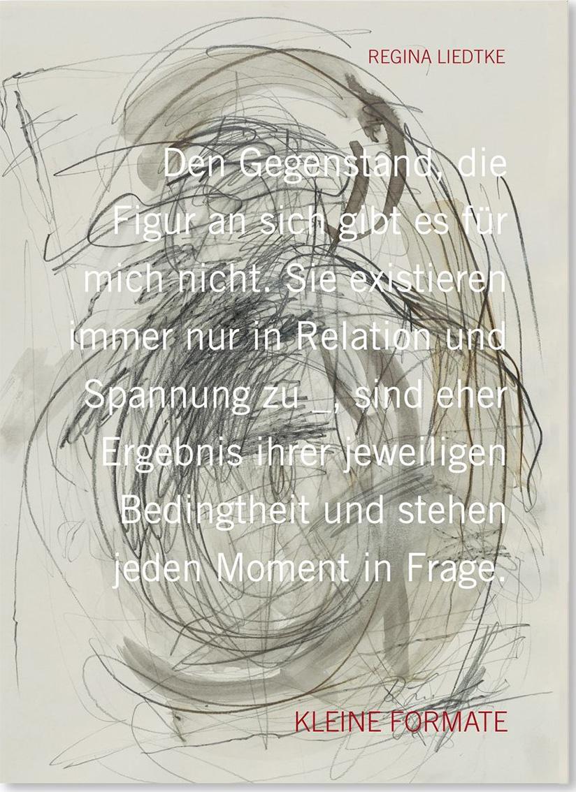 """Regina Liedtke, """"Kleine Formate"""", 2021, broschiert, 17 x 24 cm, 36 Seiten, KRAUTin-Verlag, ISBN 978-3-96703-026-6, ©Regina Liedtke, VG Bildkunst"""