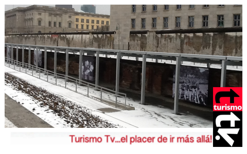 Muro de Berlín en Turismo Tv, televisión turística