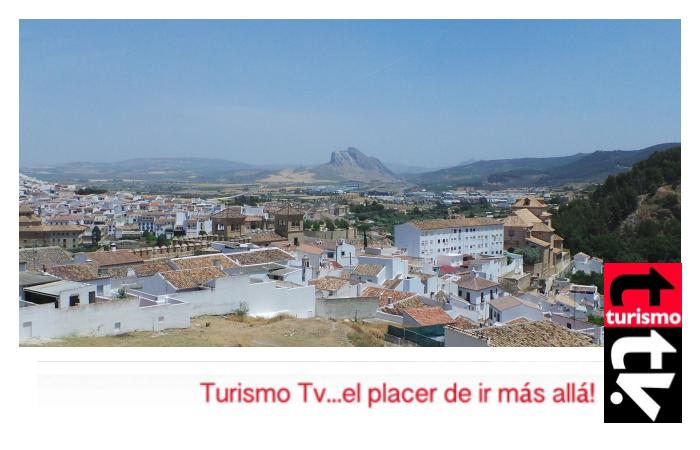 Antequera en la mirada de Turismo Tv, Televisión Turística en españa