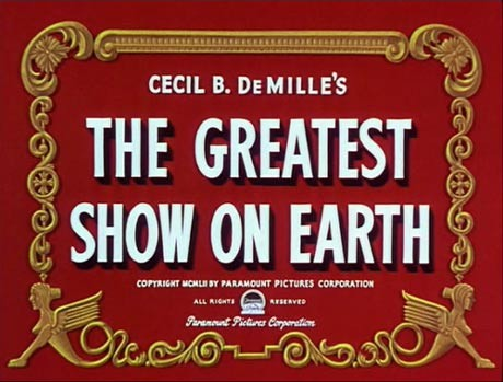 THE GREATEST SHOW ON EARTH de CECIL B. DEMILLE  1952 avec CHARLTON HESTON, DOROTHY LAMOUR, BETTY HUTTON
