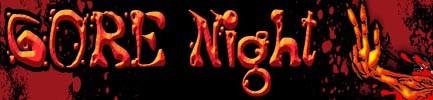 Gore night