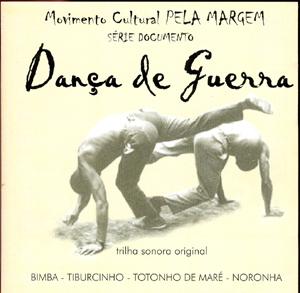 Dança de Guerra cd (Mestre Bimba, Totonho de Maré, Tiburcinho...)