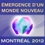 Émergence d'un nouveau monde MONTREAL 29 et 30 septembre 201