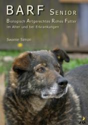BARF Broschüre Senior & Kranke Hunde - Swanie Simon