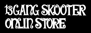 13GANG SKOOTER オンラインストア / Tシャツ