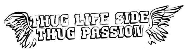 "http://thuglifesidethugpassion.jimdo.com/  www.thuglifesidethugpassion.it ""Energy is the essence of life. Every day you decide how you're going to use it by knowing what you want and what it takes to reach that goal, and by maintaining focus."""