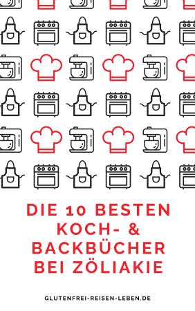Die 10 besten Koch- und Backbücher bei Zöliakie