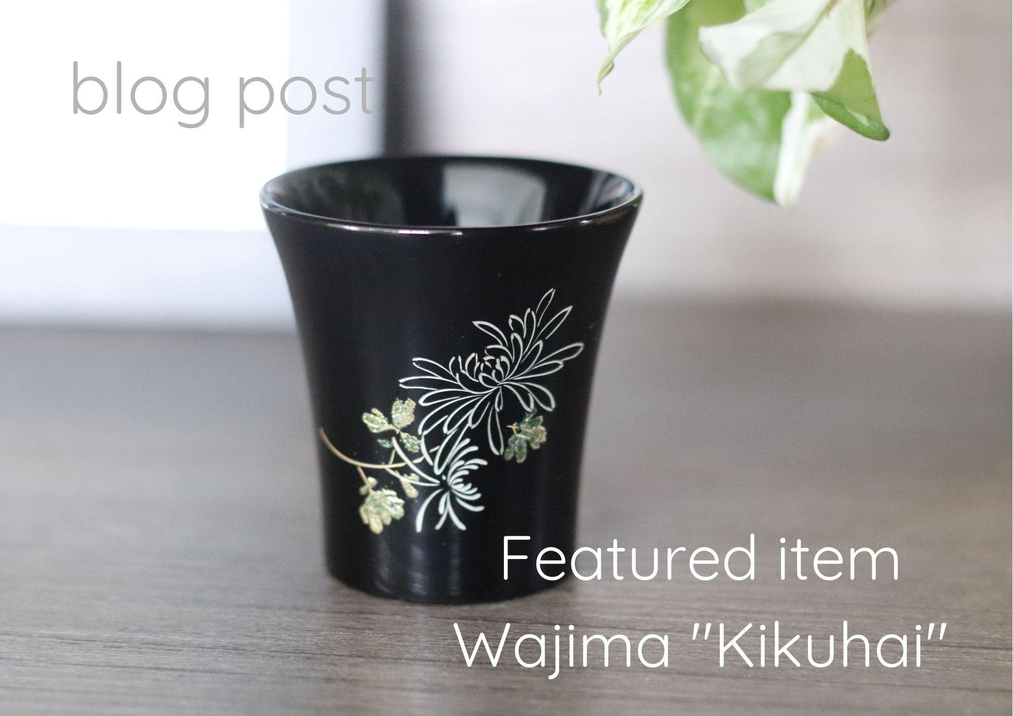 Add a special piece to your daily life - Wajima-nuri