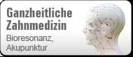 Bioresonanztherapie, Akupunktur, Materialtestung, Allergiebehandlung in der Zahnarzpraxis Dr. Christiansen in Bamberg (© E. Zahverl - Fotolia.com)
