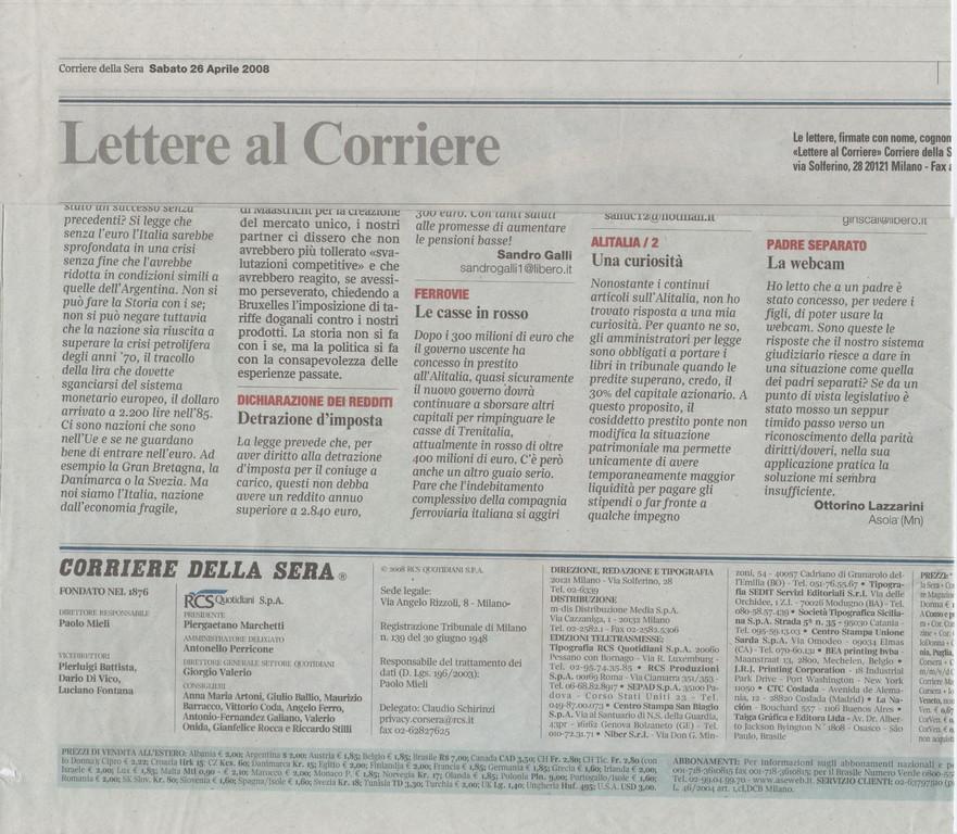 Corriere della Sera - Sabato 26 aprile 2008- Lettere al Corriere-La webcam Padre separato
