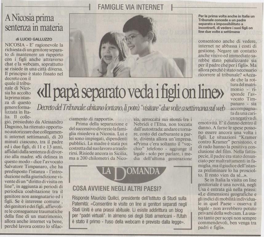 """IL MESSAGGERO - Venerdì 25 aprile 2008 -""""Il papà separato veda i figli on line"""""""