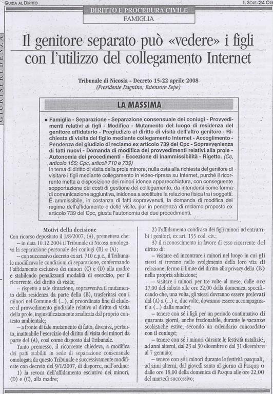 """Guida al Diritto-Il sole 24 ore- nr.22 del 31 maggio 2008-<<Il genitore separato può """"vedere"""" i figli con l'utilizzo del collegamento internet-Tribunale di Nicosia Decreto 15/22 aprile 2008 est. Sepe"""