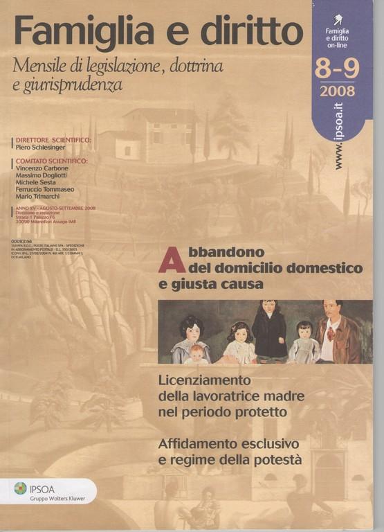 """FAMIGLIA E DIRITTO-IPSOA n.8-9/2008 - Affidamento della prole e """"diritto di visita on line"""" del genitore non affidatario"""