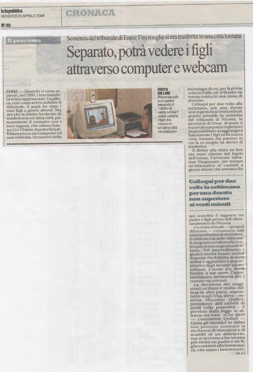 """LA REPUBBLICA - Venerdì 25 aprile 2008 -""""Separato, potrà vedere i figli attraverso computer e webcam"""""""