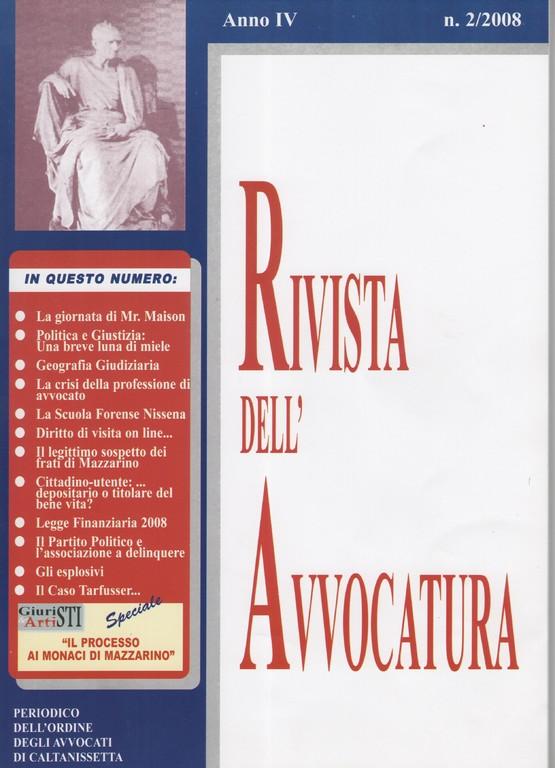 RIVISTA DELL'AVVOCATURA - Periodico dell'Ordine degli Avvocati di Caltanissetta - nr. 2/2008 - Diritto di visita on line ai figli di separati