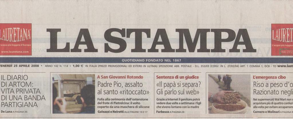 """LA STAMPA - Venerdì 25 aprile 2008 - PRIMA PAGINA: """"Sentenza di un giudice- Il papà si separa gli parlo via web""""."""