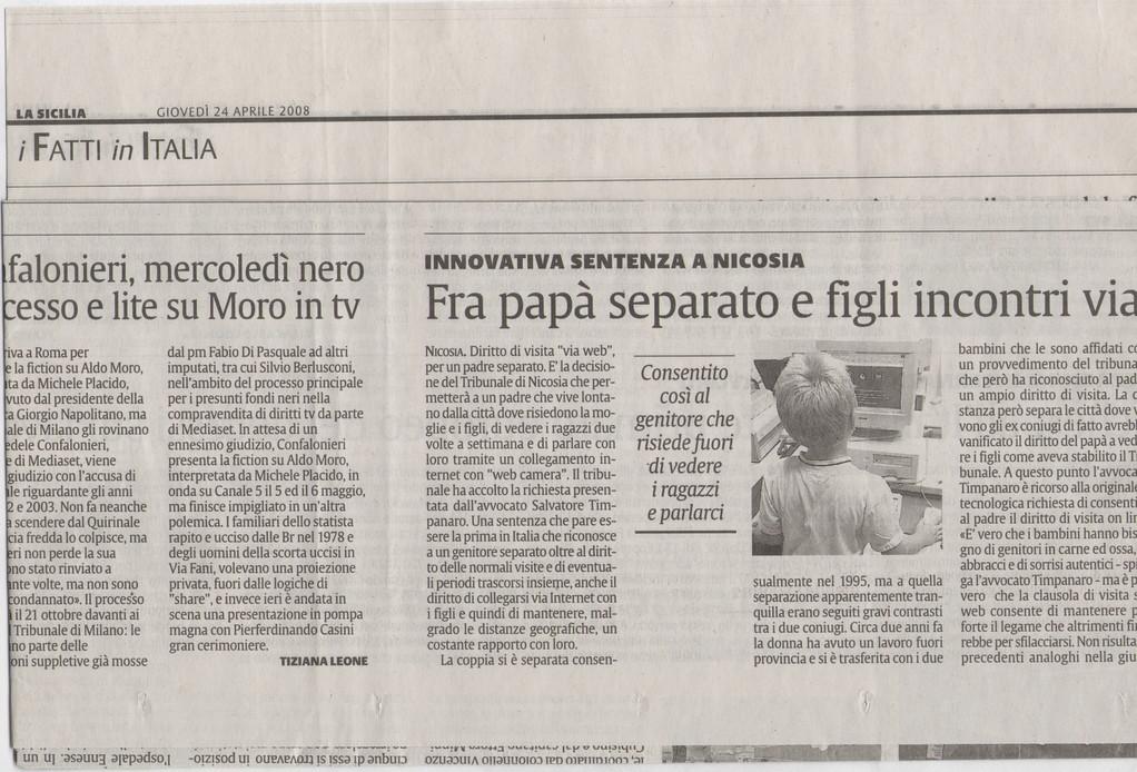 """LA SICILIA - Giovedì 24 aprile 2008 """"Fra papà separato e figli incontri via web"""""""