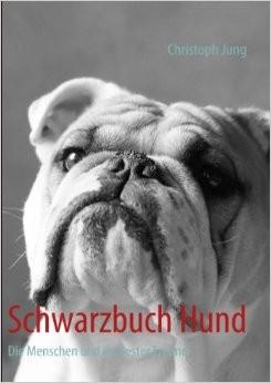 Schwarzbuch Hund von Christoph Jung