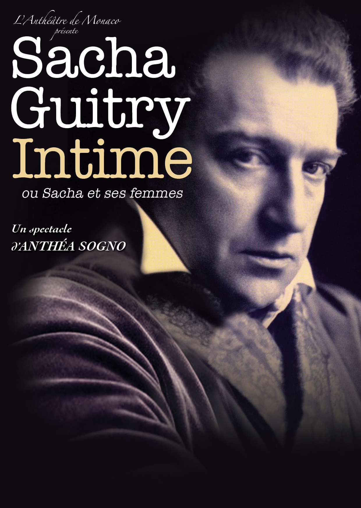 SACHA GUITRY INTIME - 20h15 - Salle Juliette Drouet / Carrée