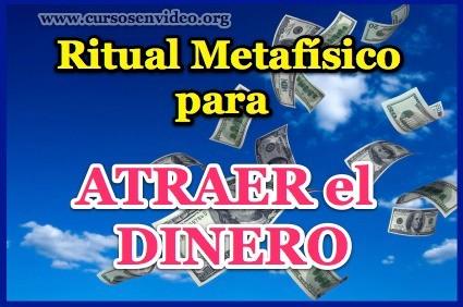 Ritual Metafisico para ATRAER el DINERO