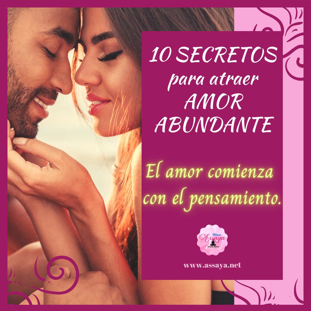 10 SECRETOS para atraer AMOR ABUNDANTE