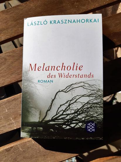 Krasznahorkai, László: Melancholie des Widerstands
