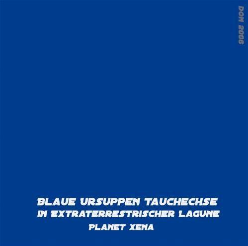 Blaue Ursuppen Tauchechse in Extraterrestrischer Lagune