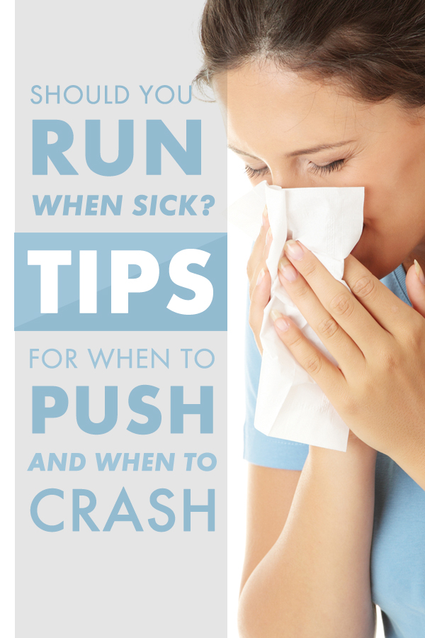 Should You Run With a Cold (Or Other Illness)?