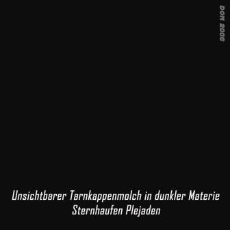 Unsichtbarer Tarnkappenmolch in dunkler Materie