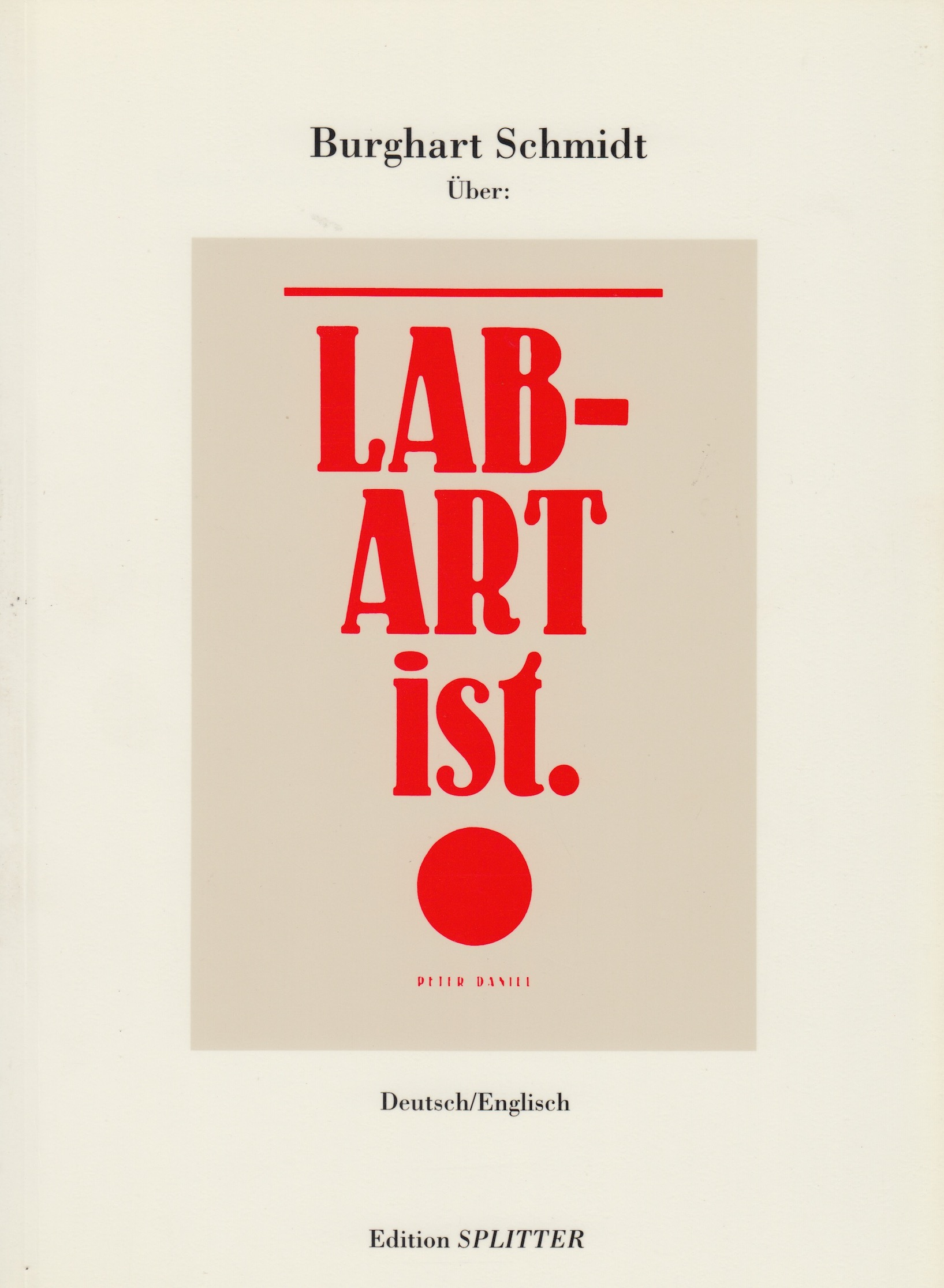Über: Lab-Art ist. Burghart Schmidt