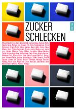 Zuckerschlecken, Anthologie, Poetae Verlag