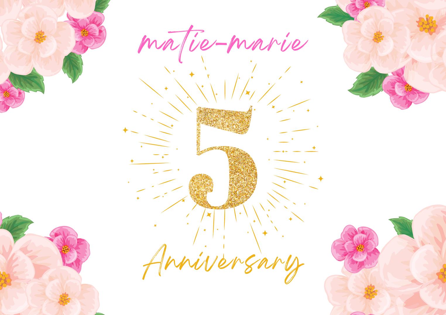 マティエ・マリーは5周年を迎えました