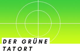 """Startbild vom Tatort, Bildunterschrift: """"Der Grüne Tatort"""""""