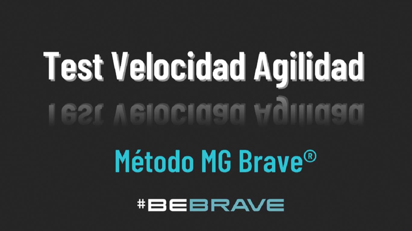 Test Velocidad Agilidad Método MG Brave®