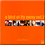 a bird of fly away vol.02
