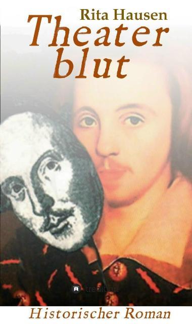 »Theaterblut«, Historischer Roman von Rita Hausen