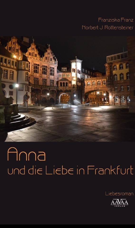 »Anna und die Liebe in Frankfurt«, Liebesroman von Franziska Franz