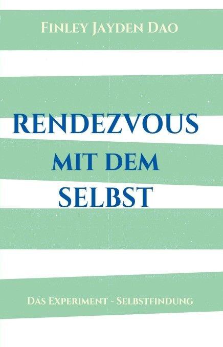 »Rendezvous mit dem Selbst«, Esoterik von Finlley Jaydon Dao