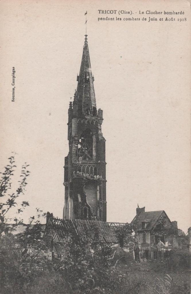Le Clocher bombardé pendant les combats de juin et août 1918 (collection particulière)