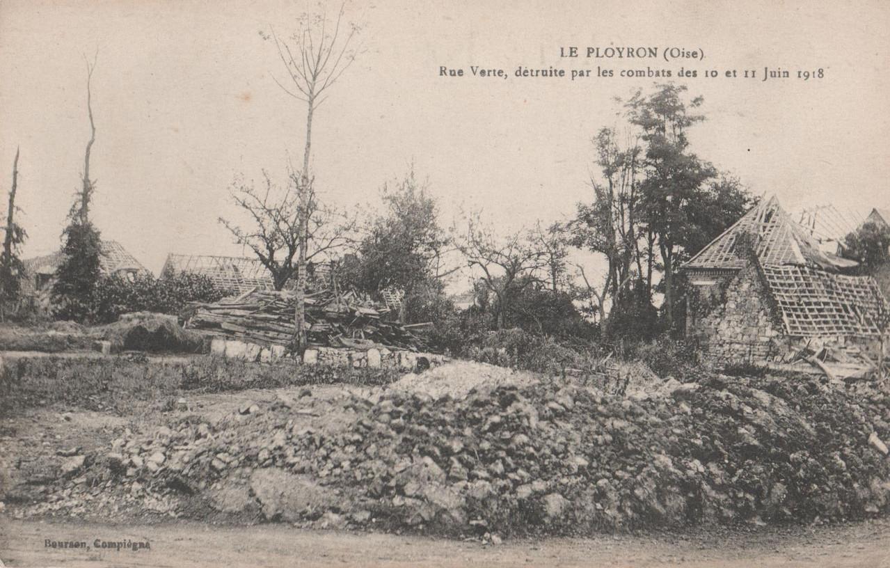 Rue Verte, détruite par les combats des 10 et 11 juin 1918 (collection particulière)