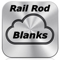 Rail Rod Blanks