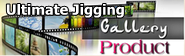 Ultimate Jigging Product Gallery