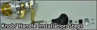 Reel Knobs Installation Steps