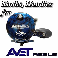 Knob/ Handle for Avet Reels