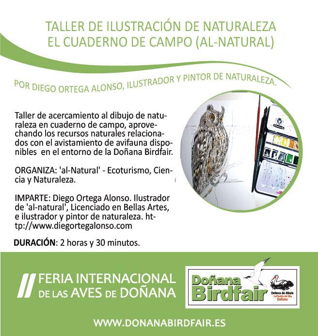 Diego Ortega Alonso. Taller de Ilustración de Naturaleza en Cuaderno de Campo. II Feria Internacional de las Aves de Doñana. Doñana Birdfair 2015.