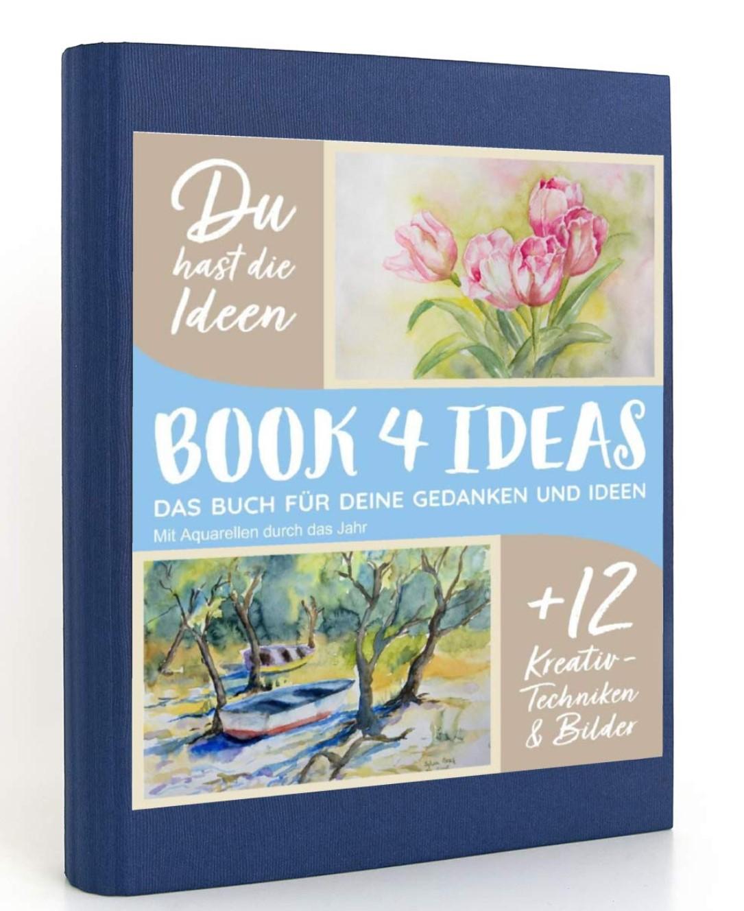 Book 4 Ideas - Mit Aquarellen durch das Jahr