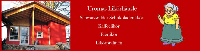 Uromas Likörhäusle