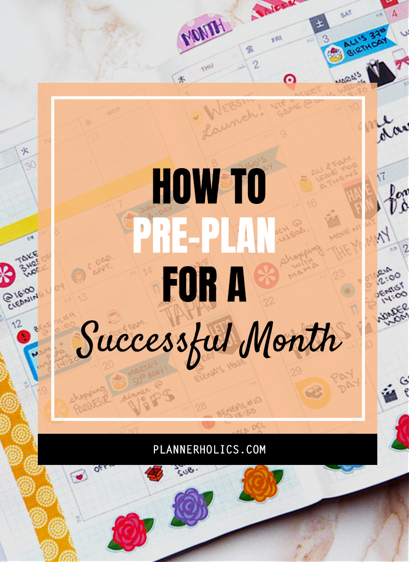 How to Pre-plan your life for a successful month - my process